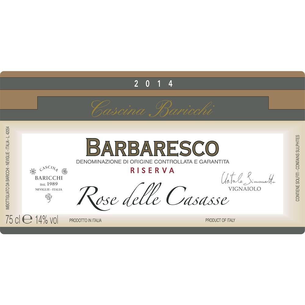 Barbaresco Riserva Rose delle Casasse.